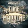 Jeu Airport Madness Time Machine