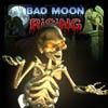 Jeu Bad Moon Rising V1