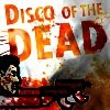 Jeu Disco of the Dead