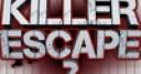 Jeu Killer Escape 2